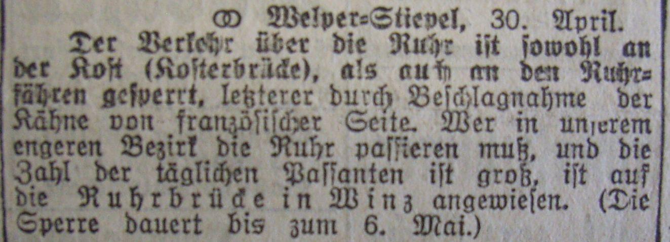 Sperrung der Kosterbrücke und Beschlagnahme der Fähren, (auch bei Haus Kemnade, die Kemnader Brücke wurde erst 1928 fertiggestellt)